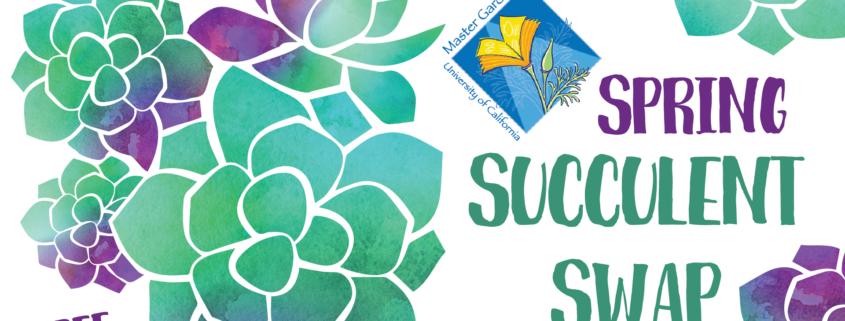 ee16697105710 Spring Succulent Swap at the Petaluma Regional Library – Aqus